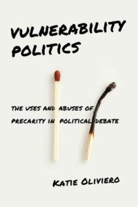 Katie Oliverio's book VULNERABILITY POLITICS cover