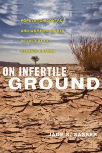 Jade Sassers book ON INFERTILE GROUND