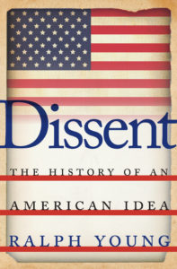 Front cover of Dissent by Ralph Young