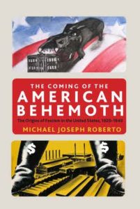 The Coming of the American Behemoth